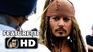 PIRATES OF THE CARIBBEAN 5: DEAD MEN TELL NO TALES Featurette (2017) Johnny Depp Movie HD