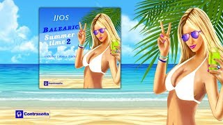 BALEARIC SUMMER TIME 2, Jjos (Balearic Cafe Chillout Island Lounge) Chillout del Mar, de Fondo 2017
