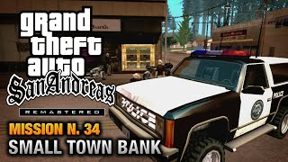 GTA San Andreas Remastered - Mission #34 - Made in Heaven / Small Town Bank (Xbox 360 / PS3)