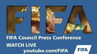 REPLAY : FIFA Council Press Conference