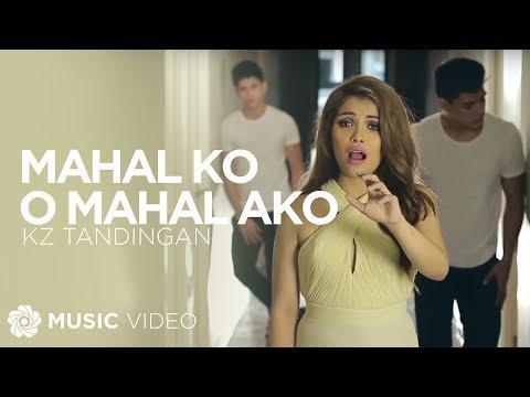 KZ TANDINGAN Mahal Ko o Mahal Ako Official Music Video