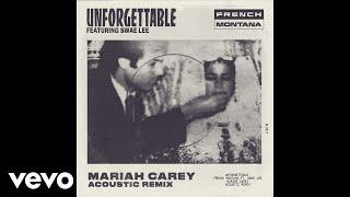 Unforgettable (Mariah Carey Acoustic Remix) (Audio)