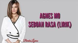 "Agnes Mo - Sebuah Rasa ""LIRIK"" (TERBARU 2018) (OST. SINETRON ORANG KETIGA)"
