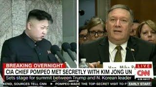 CIA Director Pompeo Secretly Meets With Kim Jong Un