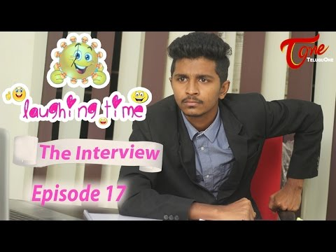 Laughing Time The Interview Episode 17 by Ravi Ganjam TeluguComedyWebSeries
