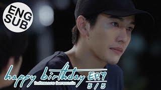 [Eng Sub] happy birthday วันเกิดของนาย วันตายของฉัน   EP.7 [5/5]