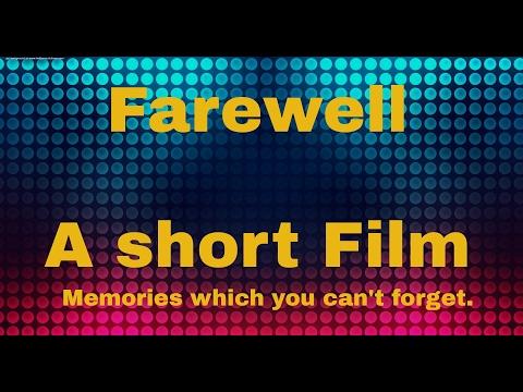 Farewell A short film School life story