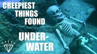 7 Creepiest Things Found UNDERWATER!