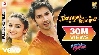 Daingad Daingad Video - Humpty Sharma Ki Dulhania | Varun, Alia