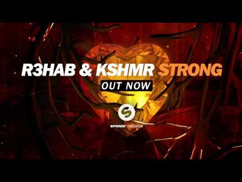 R3hab & KSHMR Strong