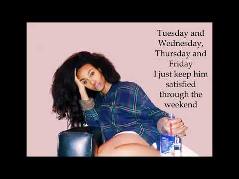 SZA - The Weekend (With Lyrics)
