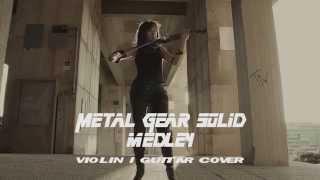 Metal Gear Solid theme Medley - guitar violin cover