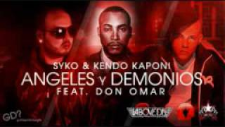 SYKO & DON OMAR, Y  KENDO  - ANGELES Y DEMONIOS