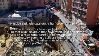Massive sinkhole swallows a half-dozen cars in Rome
