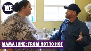 Jennifer is at Wit's End with June | Mama June: From Not to Hot | WE tv