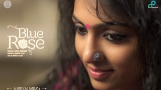 BlueRose: A Musical Fantasy - Ft. Sooraj Santhosh