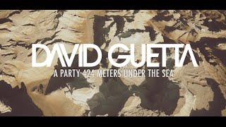 images David Guetta A Party 424 Meters Under The Sea