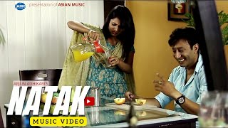 Natak by Milan Amatya /Arjun Adhikari  || New Nepali Romantic Song || Official Video HD
