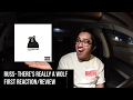 Russ-There's Really a Wolf First Reaction/Review