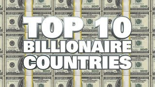 Top 10 Countries With Most Billionaires||