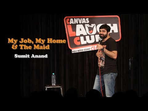 Xxx Mp4 My Job My Home The Maid Stand Up Comedy By Sumit Anand 3gp Sex