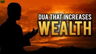 DUA THAT WILL INCREASE YOUR WEALTH
