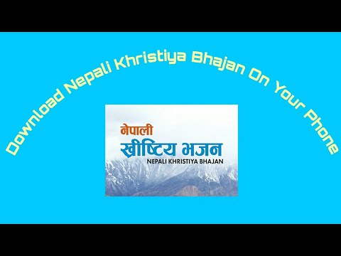 Xxx Mp4 How To Download Nepali Khristiya Bhajan On Your Android Phone 3gp Sex