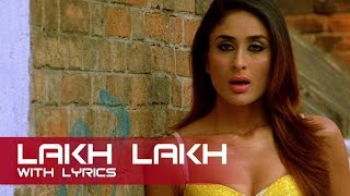 Lakh Lakh Full Song With Lyrics | Kambakkht Ishq | Akshay Kumar & Kareena Kapoor