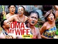 Download Video Download Oma My Wife Season 2 - (New Movie) 2018 Latest Nigerian Nollywood Movie Full HD | 1080p 3GP MP4 FLV