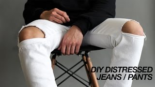 DIY Distressed Jeans / Pants 2017 | Fast + Easy!