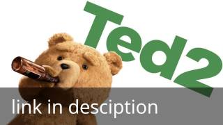 Ted 2 complete movie in english (HD) 2015