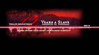12 Years A Slave Trailer Soundtrack