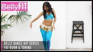 My Belly Dance Hip Series | Fat Burn & Tone