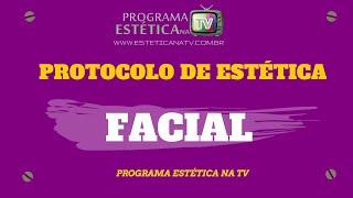 PROTOCOLO DE ESTÉTICA FACIAL