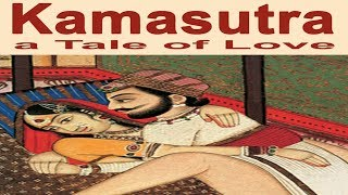 DON'T MISS!! A COMPLETE HISTORY OF KAMASUTRA POSITIONS.