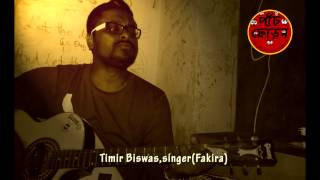Timir Biswas, lead vocalist of Fakira, on PAANCH PHORON.