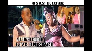 All Over Edobor Live On Stage