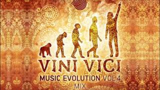 VINI VICI Music Evolution Vol.4 Mix
