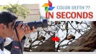 How To Correct Color Depth Of Zoom Lens Photography With Google Photos Editor Tutorial कलर डेफ्थ