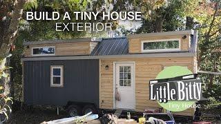 Build A Tiny House - Exterior