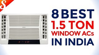 8 Best Window ACs (Air Conditioner) in India with Price | Top 1.5 Ton ACs