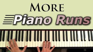 Learn to play: MORE Piano Runs and Fills