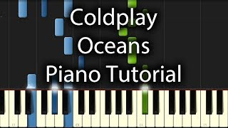 Coldplay - Oceans Tutorial (How To Play On Piano)