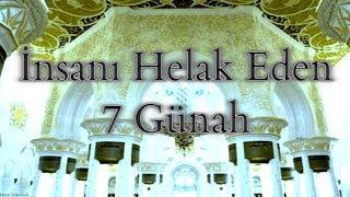 İnsanı Helak Eden 7 Günah