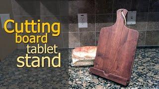 Make an iPad stand that looks like a cutting board