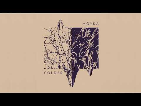 Moyka — Colder Audio