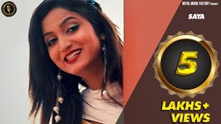 SAYA | Dev Khatri, Miss Ada | Mohit Sharma | New Haryanvi Songs Haryanavi 2018 | RMF