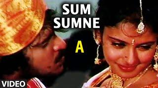Sum Sumne Video Song I A I Rajesh Krishnan