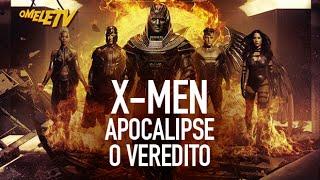 X-Men: Apocalipse - O Veredito   OmeleTV