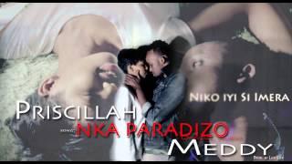 Nka Paradizo by Priscillah ft Meddy (Lyric Video)